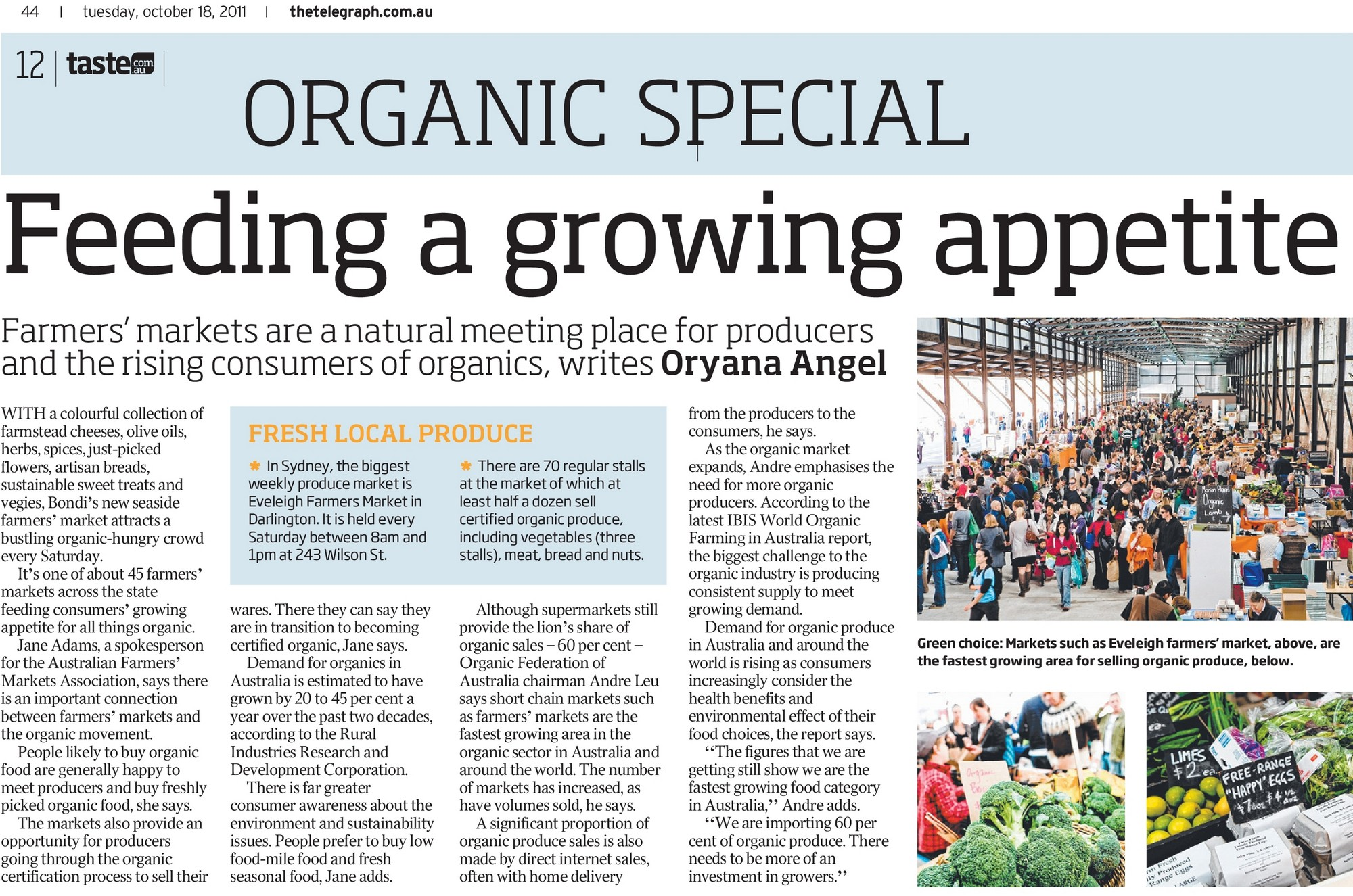 Farmers' markets are a natural meeting place for producers and the rising consumers of organics, writes Oryana Angel